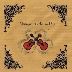 Image for 'Meringue, alcohol and us'