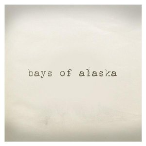 Image for 'Bays of Alaska'