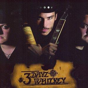 Imagem de '3 Dayz Whizkey'
