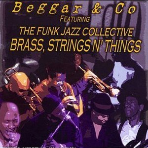 Image for 'Beggar And Co Feat The Funk Jazz Collective'