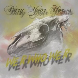 Image for 'Bury Your Horses'