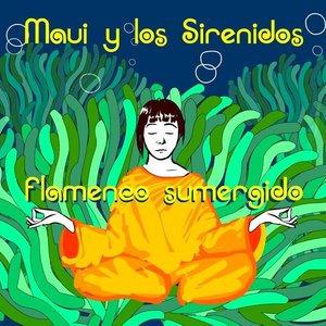 Image for 'Maui y Los Sirenidos'