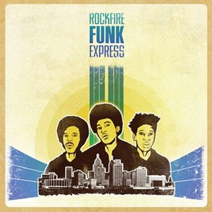 Image for 'RockFire Funk Express'