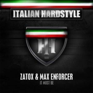 Bild für 'Zatox & Max Enforcer'