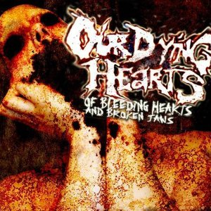 Image for 'Our Dying Hearts'