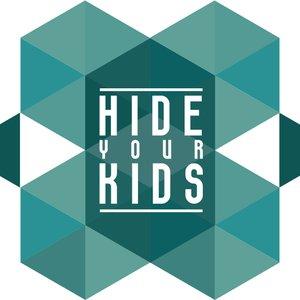 Imagem de 'Hide Your Kids'