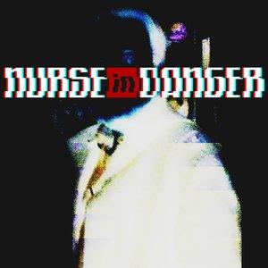 Image for 'Nurse in Danger'