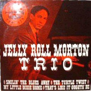 Image for 'Jelly Roll Morton Trio'