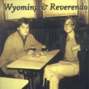Image for 'Gran Wyoming & Reverendo'