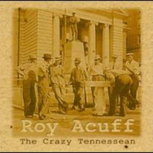 Image for 'Roy Acuff And His Crazy Tennesseans'