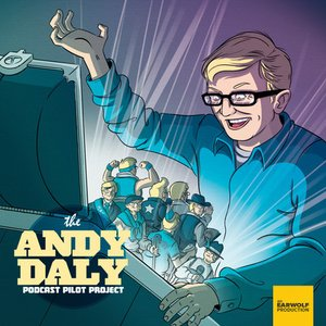 Image for 'The Andy Daly Podcast Pilot Project'
