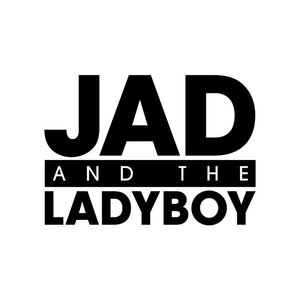 Image for 'Jad & the Ladyboy'