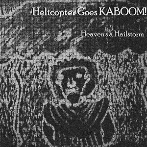 Image for 'Helicopter Goes KABOOM!'