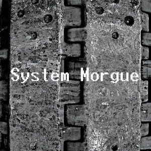 Image for 'System Morgue'