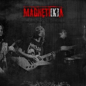 Image for 'Magneti[k]a'
