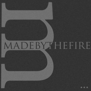 Image for 'madebythefire'