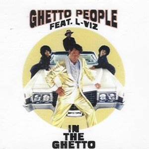 Image for 'Ghetto People feat. L-Viz'