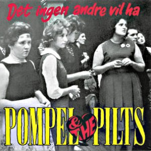 Image for 'Pompel & The Pilts'