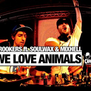 Image for 'Crookers feat. Soulwax & Mixhell'