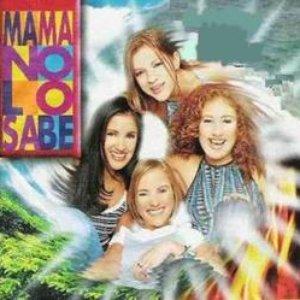 Image for 'Mamá no lo sabe'