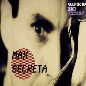Image for 'Max secreta'