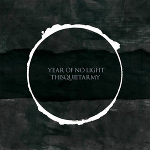 Image for 'year of no light & thisquietarmy'