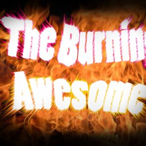 Image for 'The Burning Awesome'