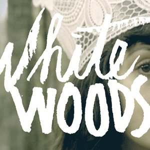 Image for 'White Woods'
