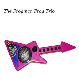 Image for 'The Frogman Prog Trio'