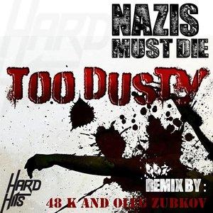 Изображение для 'Too Dusty'