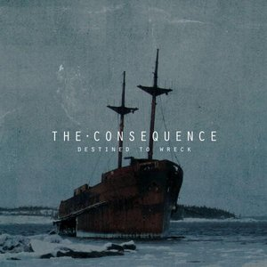 Image for 'The Consequence'