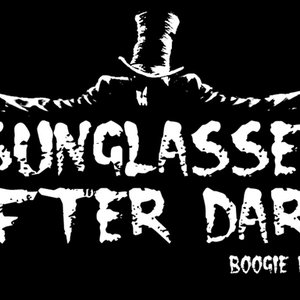 Image pour 'SUNGLASSES AFTER DARK - maximum boooogiepunk!'