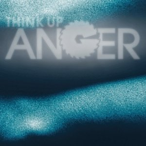 Image for 'Think Up Anger'