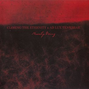 Image pour 'Closing the Eternity & Ad Lux Tenebrae'