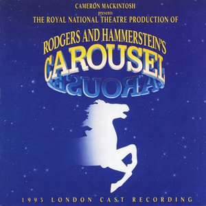 Image for 'Carousel - 1993 London Cast'
