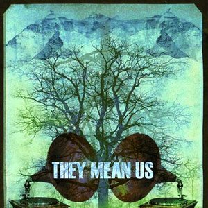 Image for 'They Mean Us'