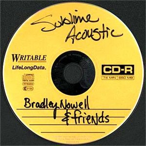 Image for 'Bradley Nowell and Friends'