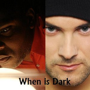 Image for 'When is Dark'