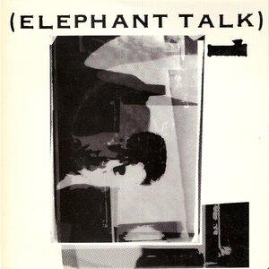 Image for 'Elephant Talk'