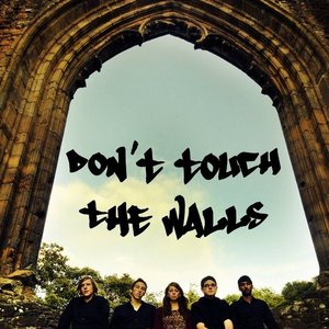 Image for 'Don't Touch The Walls'