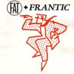 Image for 'Fat and Frantic'
