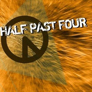 Image for 'Half Past Four'
