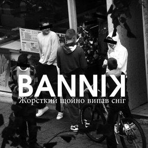 Image for 'BANNIK KREW'
