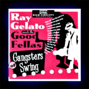 Image for 'Ray Gelato meets The Good Fellas'