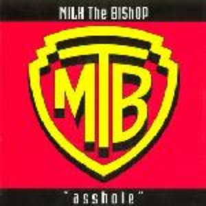 Image for 'Milk The Bishop'