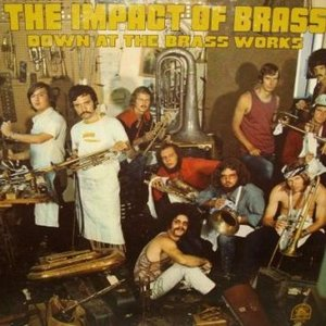Image for 'The Impact Of Brass'