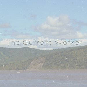 Image for 'The Current Worker'