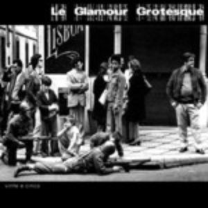Image for 'Le Glamour Grotesque'