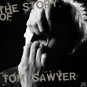 Image for 'The story of Tom Sawyer'