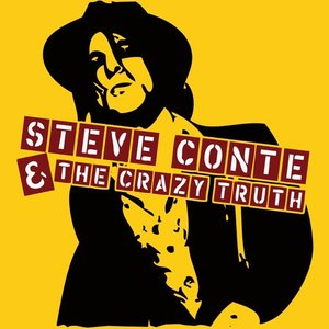 Image for 'Steve Conte & The Crazy Truth'